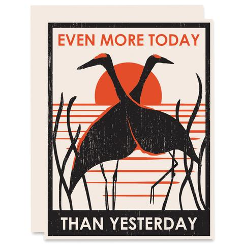 More Today Than Yesterday Card