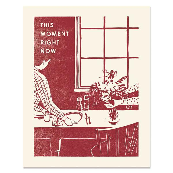 This Moment Right Now Art Print