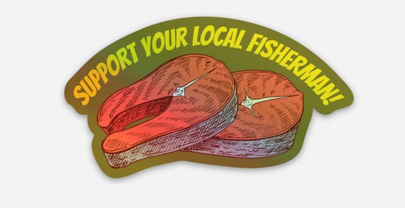 Support Your Local Fisherman Sticker