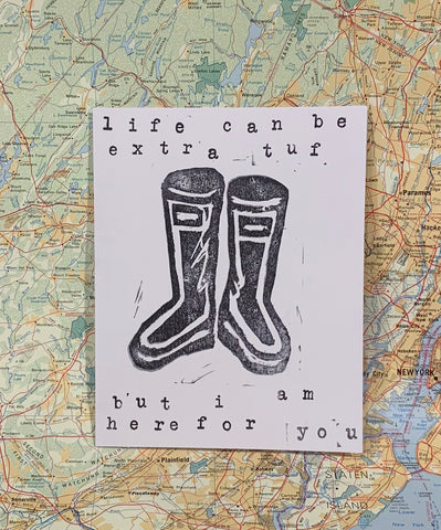 Life Can Be Extra Tuf But I am Here for You Card