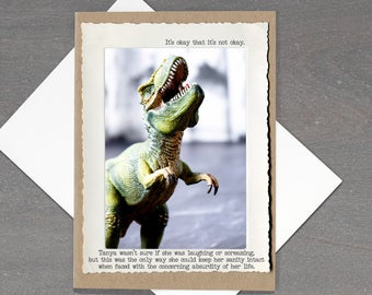 It's Okay TRex Card