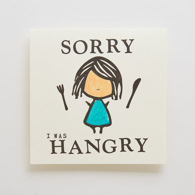 Sorry I was Hangry Letterpress Card