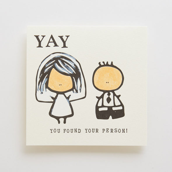 Yay You Found Your Person Letterpress Card