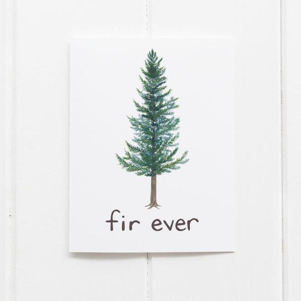 Fir Ever Card