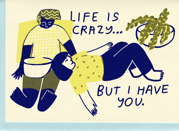 Life Is Crazy Card