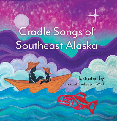 Cradle Songs of Southeast Alaska