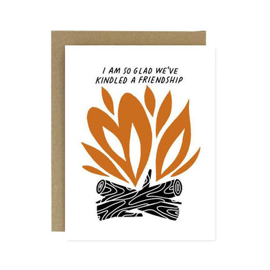 Kindling A Friendship Card