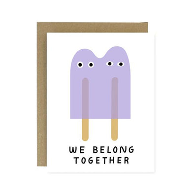 We Belong Together Popsicles Card