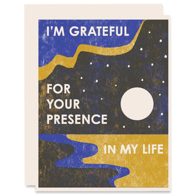 Grateful For Your Presence