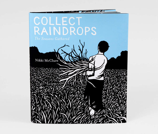 Collect Raindrops: The Seasons Gathered Book