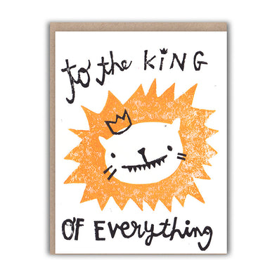 King of Everything Love/Friendship Card