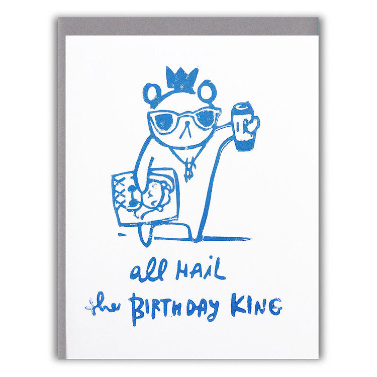 Hail the Birthday King Card