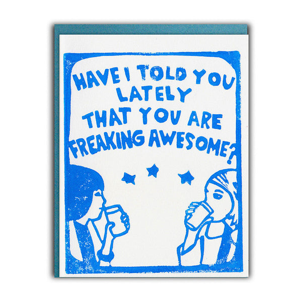 Freaking Awesome Friendship Card