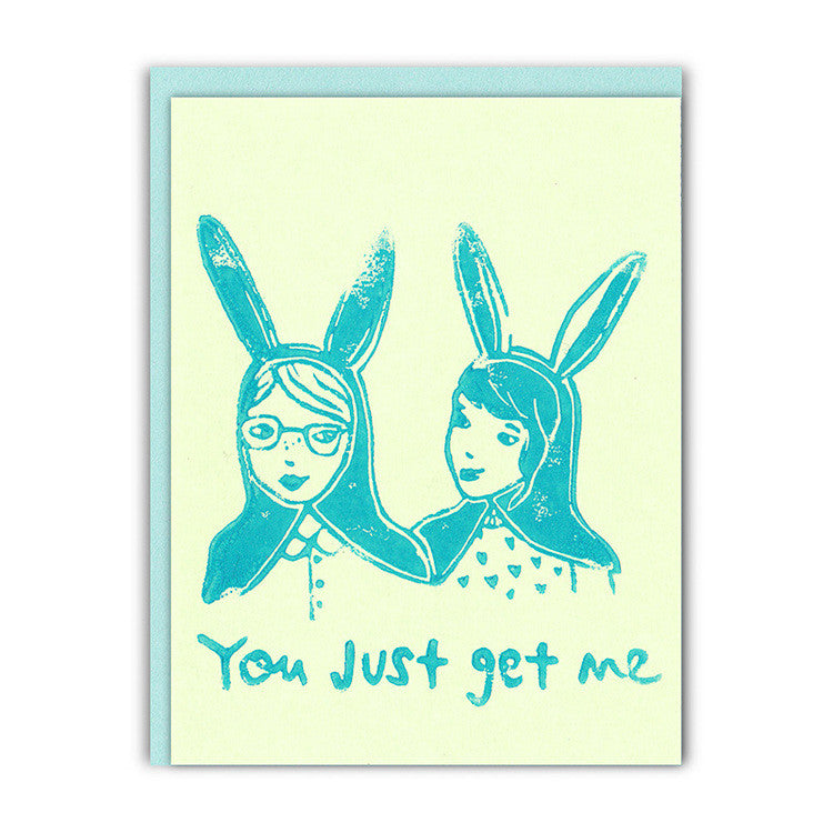 You Get Me Friendship Card