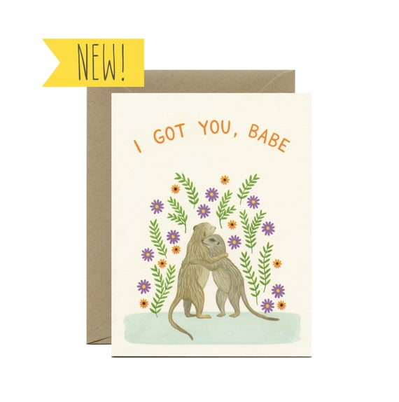 I Got You Babe Card