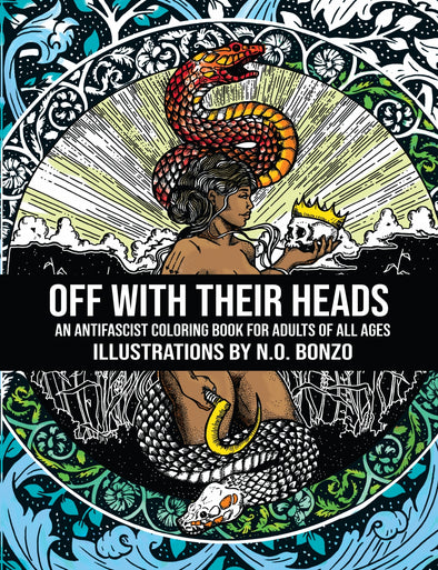 Off With Their Heads: An Antifascist Coloring Book