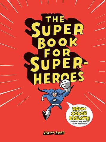 The Super Book for Superheroes