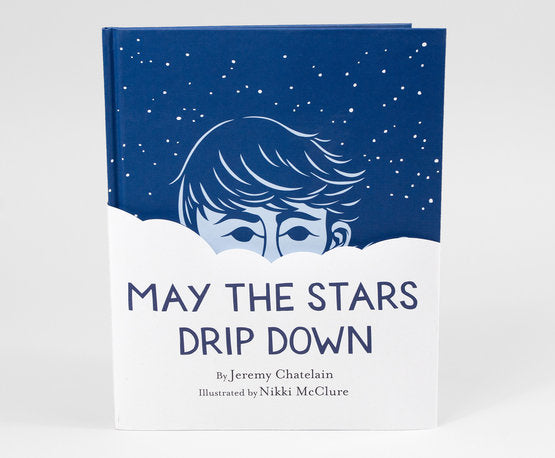 May The Stars Drip Down Book