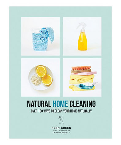 Natural Home Cleaning: 100 Ways To Clean Your Home Naturally