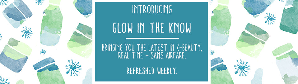 Glow Recipe Glow in the Know