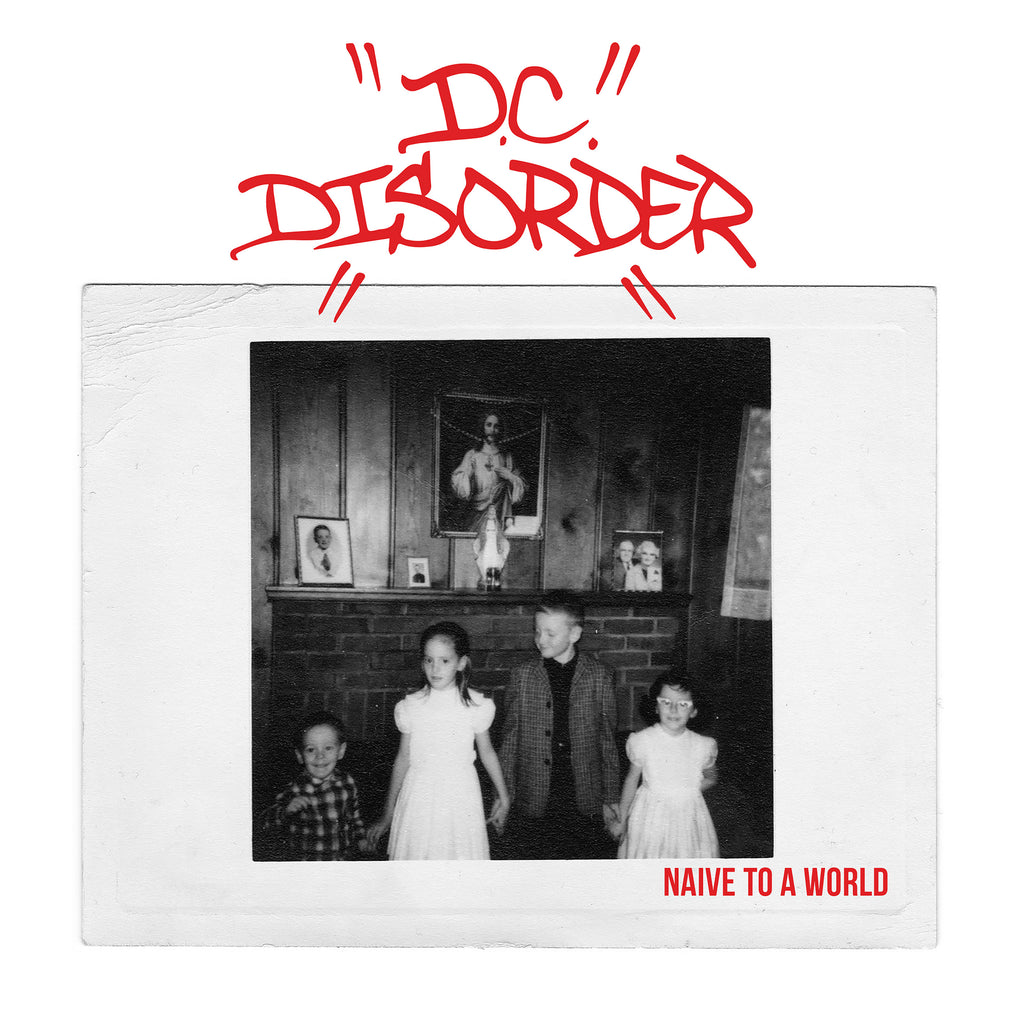 "D.C. Disorder ""Naive to a World"" 7"" Blue Vinyl"
