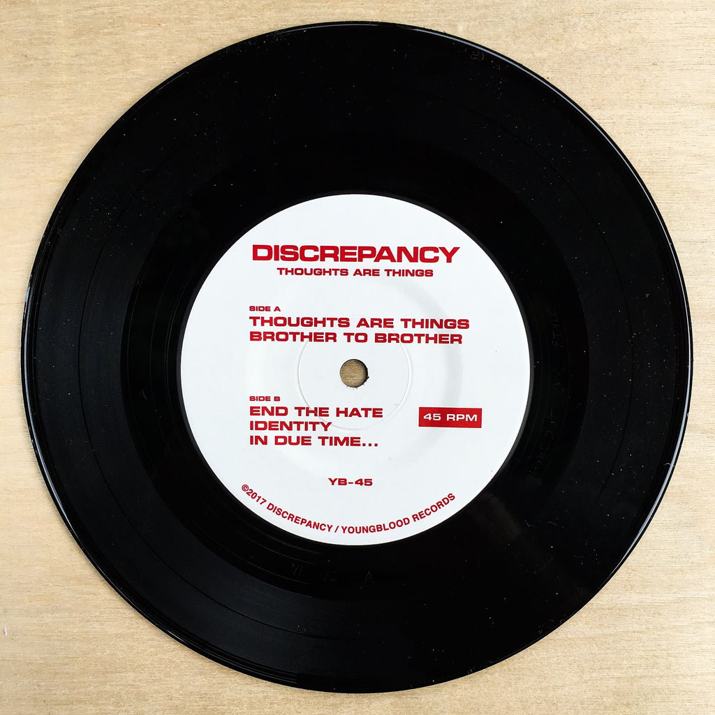 "Discrepancy ""Thoughts Are Things"" 7"" Black Vinyl"