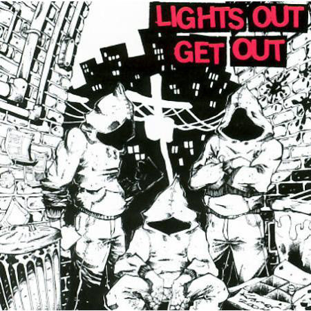 "Lights Out ""Get Out"" MCD"