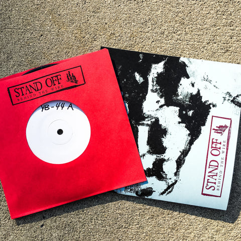 "Stand Off ""Behind the Wire"" 7"" TEST PRESS"
