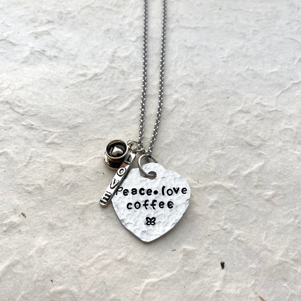 Peace Love Coffee Hand Stamped Necklace on Stainless Chain