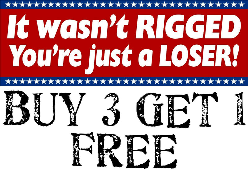 "It wasn't rigged you're just a loser BIDEN Bumper Sticker 8.7"" X 3"" Sticker - Powercall Sirens LLC"