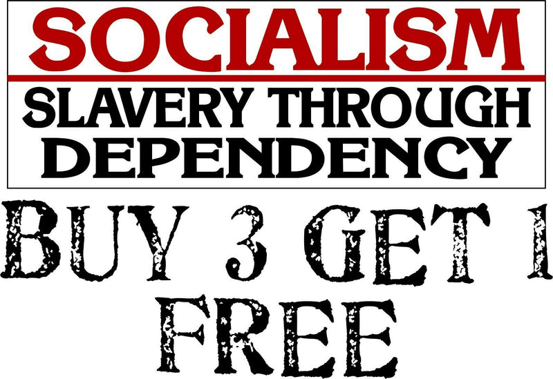 "ANTI-SOCIALISM BUMPER STICKER DECAL - SLAVERY THROUGH DEPENDENCY 8.7"" X 3"" - Powercall Sirens LLC"