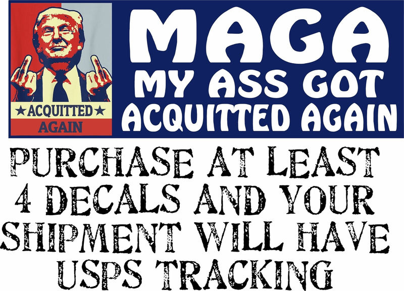 "TRUMP Bumper Sticker - MAGA ""My A** got Acquitted Again"" 8.7""x3"" Bumper Sticker - Powercall Sirens LLC"
