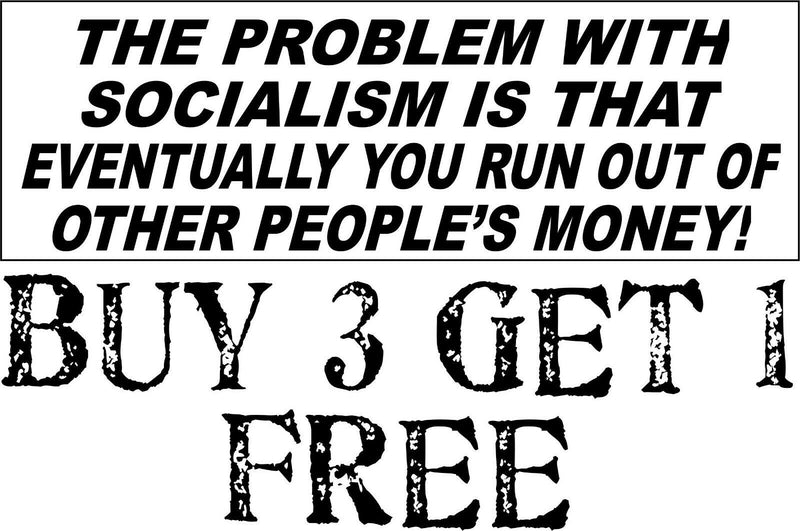 "ANTI-SOCIALISM BUMPER STICKER Problem with Socialism Peoples Money 8.7"" x 3"" - Powercall Sirens LLC"