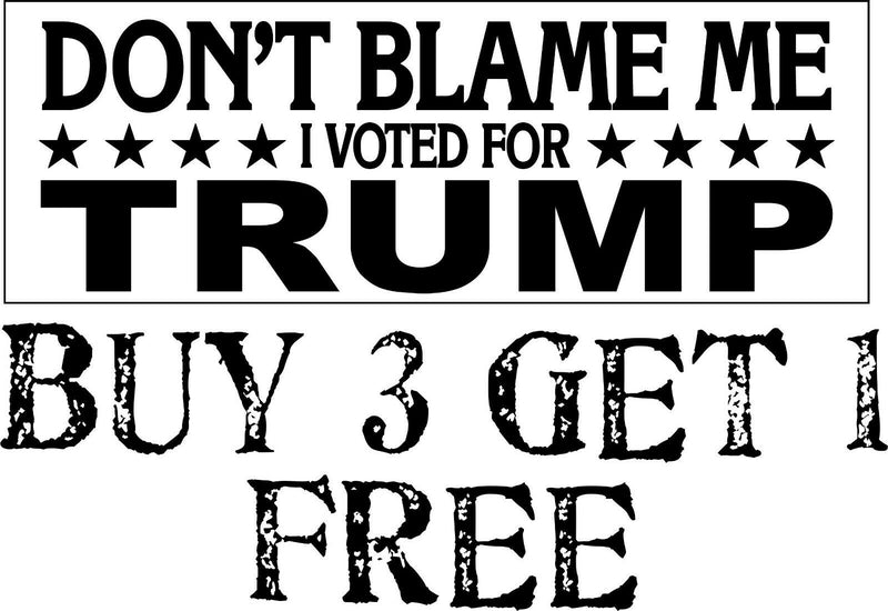 "TRUMP BUMPER STICKER-Don't Blame Me I Voted For Trump - 8.7"" x 3"" AUTO MAGNET - Powercall Sirens LLC"