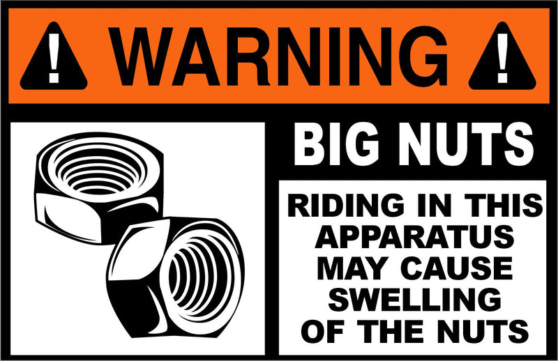 Warning Big Nuts Apparatus Decal - Powercall Sirens LLC