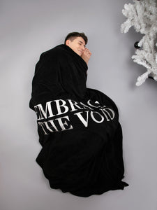 Embrace the Void Blanket