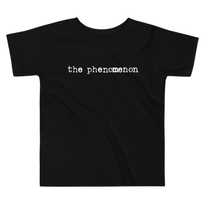 The Phenomenon Toddlers T-Shirt in Classic Black