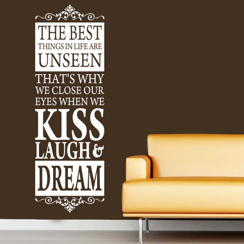 The Best Things In Life Are Unseen Wall Decal