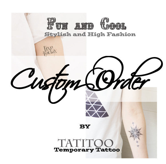 Custom Temporary Tattoo