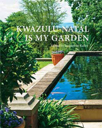 KwaZulu-Natal is My Garden