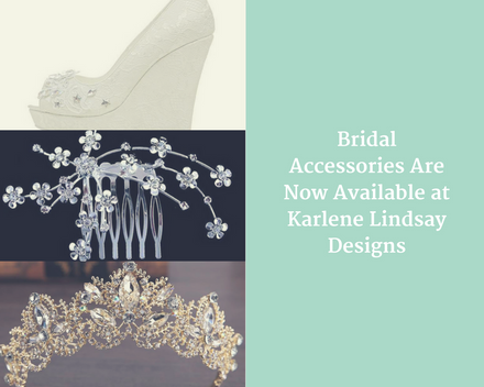 Bridal Accessories Are Now Available at Karlene Lindsay Designs