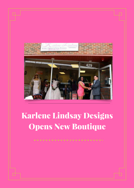 Karlene Lindsay Designs Opens New Boutique