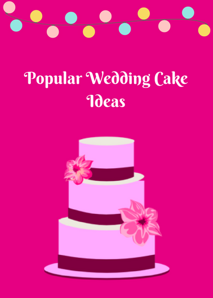 Popular Wedding Cake Ideas