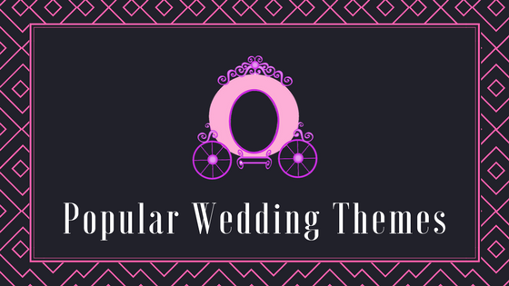 Popular Wedding Themes