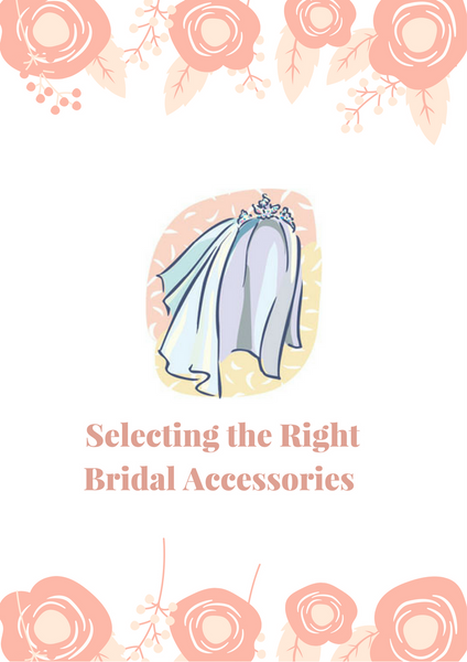 Selecting the Right Bridal Accessories