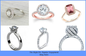The Right Fit- Popular Engagement Ring Styles