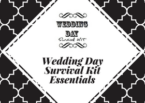 Wedding Day Survival Kit Essentials