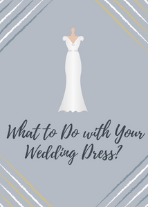 What to Do with Your Wedding Dress?