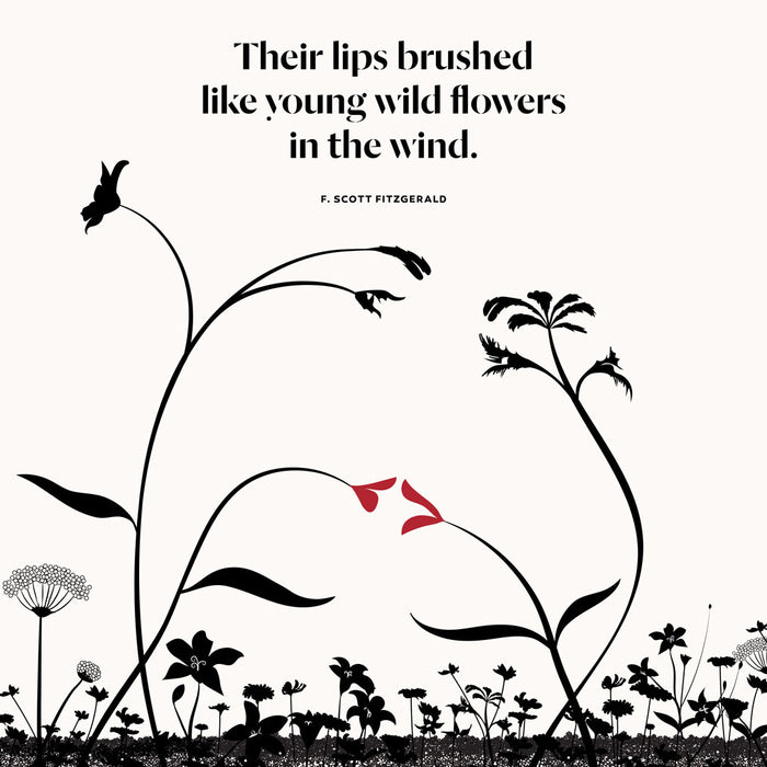 """Their lips brushed like young wild flowers in the wind"""