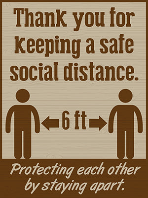 Social Distancing Sign -6 ft apart.